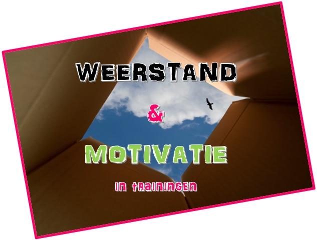 Weerstand en motivatie