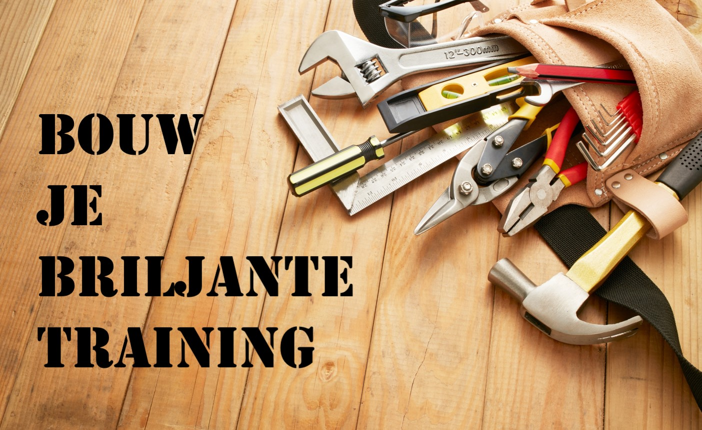 Bouw je briljante training